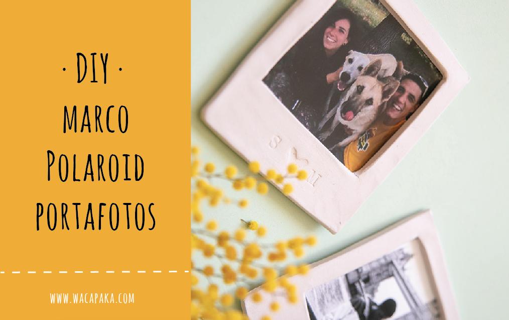 DIY · Marco Polaroid portafotos con arcilla