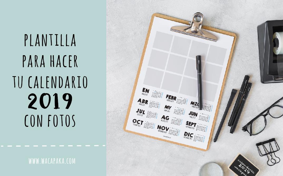Plantilla para hacer tu calendario de 2019 con fotos
