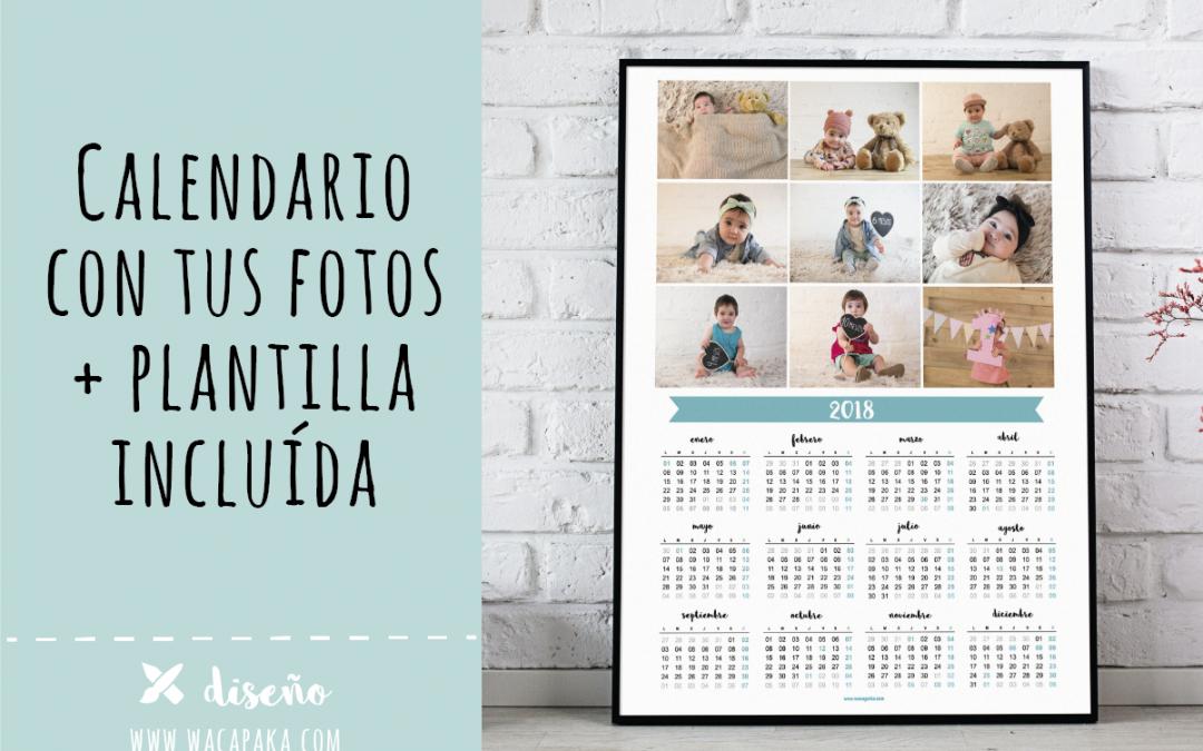 Calendario con tus fotos + plantilla incluída