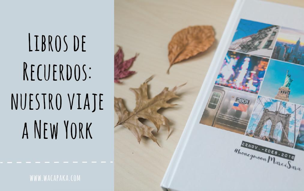 Libros de recuerdos: nuestro viaje a NYC