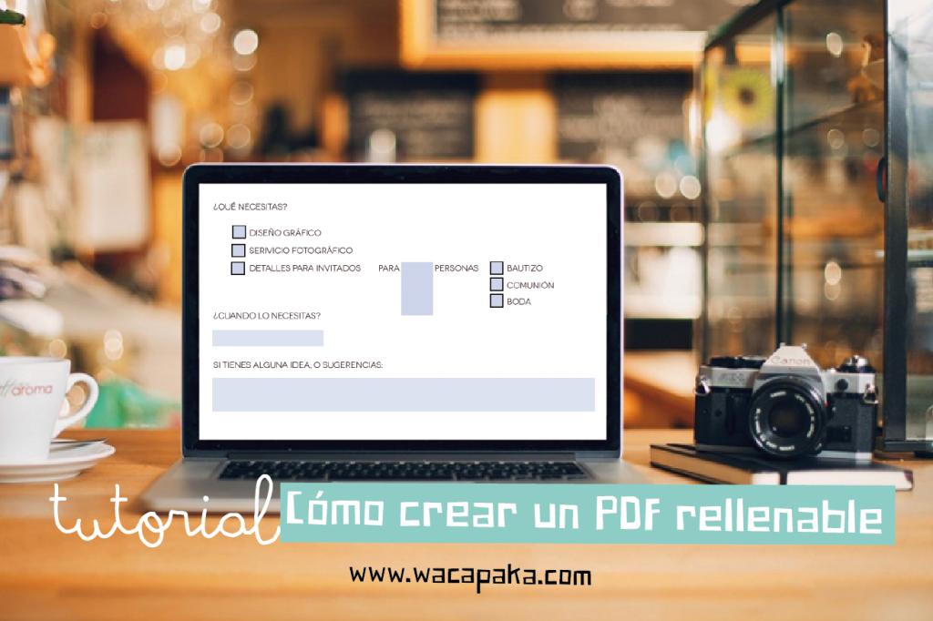 Tutorial: Cómo crear un PDF rellenable
